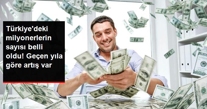 Türkiye'deki milyonerlerin sayısı belli oldu!Geçen yıla göre artış var